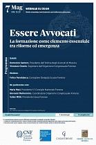 Essere Avvocati - La formazione come elemento essenziale tra riforme ed emergenza