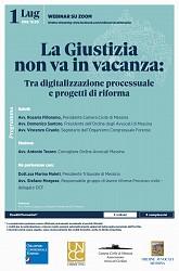 La Giustizia non va in vacanza - tra digitalizzazione processuale e progetti di riforma